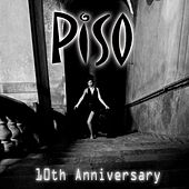 Piso 10th Anniversary - EP by Various Artists