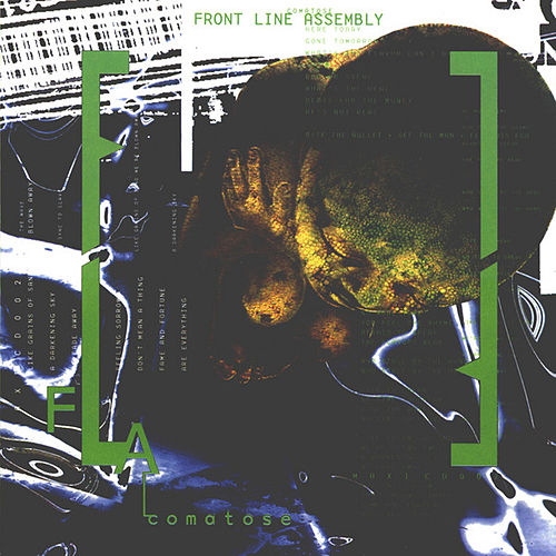 Comatose by Front Line Assembly
