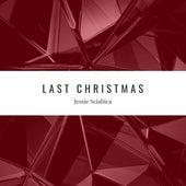 Last Christmas by Jessie Sciabica