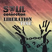 Liberation Time by Soul Connection