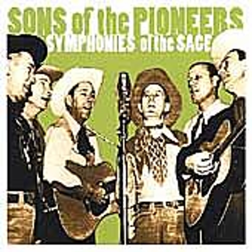 Play & Download Symphonies Of The Sage by The Sons of the Pioneers | Napster