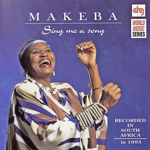 Sing Me A Song by Miriam Makeba