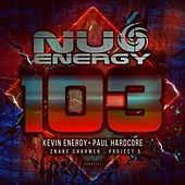 Nu Energy 103 - Single by Kevin Energy