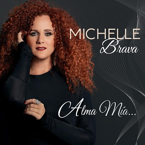 Alma Mía... by Michelle Brava