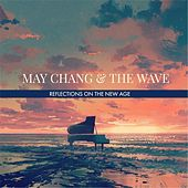 Reflections on the New Age by May Chang