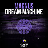 Dream Machine by Magnus