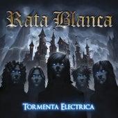Tormenta Eléctrica by Rata Blanca