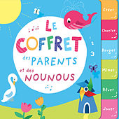 Le coffret des parents et des nounous by Various Artists