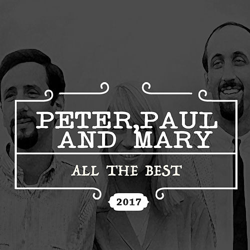 All the Best de Peter, Paul and Mary