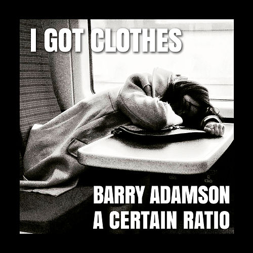 I Got Clothes by Barry Adamson