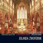 Messiaen: Livre du Saint-Sacrement by Jolanda Zwoferink