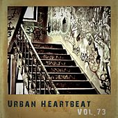 Urban Heartbeat,Vol.73 by Various Artists