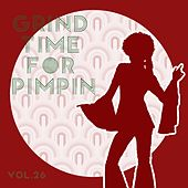 Grind Time For Pimpin,Vol.26 by Various Artists