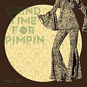 Grind Time For Pimpin,Vol.27 by Various Artists