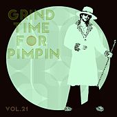 Grind Time For Pimpin,Vol.21 by Various Artists