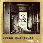 Urban Heartbeat,Vol.76 by Various Artists