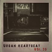 Urban Heartbeat,Vol.39 by Various Artists