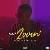 Lovin' by Marz