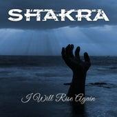 I Will Rise Again by Shakra