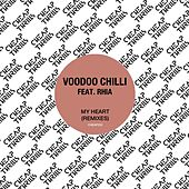 My Heart (Remixes) by Voodoo Chilli