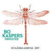 En sländas andetag (2017) by Bo Kaspers Orkester