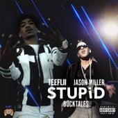Stupid (feat. Bucktales) by TeeFLii