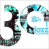 30 Years Blue Flame Records Jazz Lounge by Various Artists