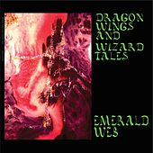 Dragon Wings and Wizard Tales by Emerald Web