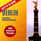 Best of 10 Years Berlin Minimal Underground by Various Artists