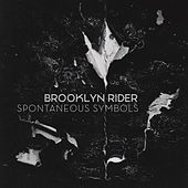 Spontaneous Symbols by Brooklyn Rider