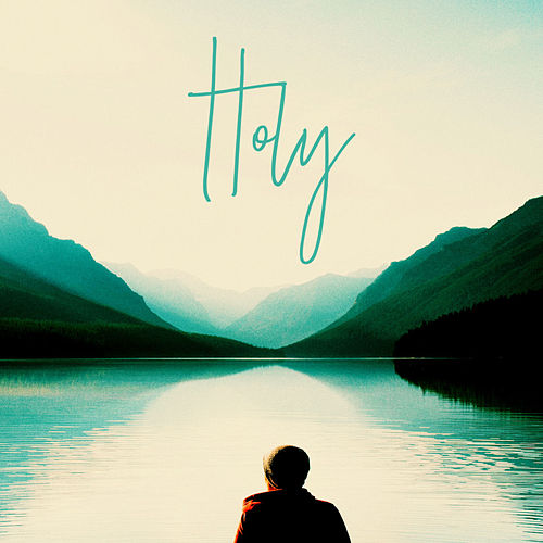 Holy by Shelly Conn
