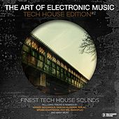 The Art Of Electronic Music - Tech House Edition, Vol. 2 by Various Artists