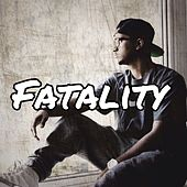 Fatality by PROTOTYPE