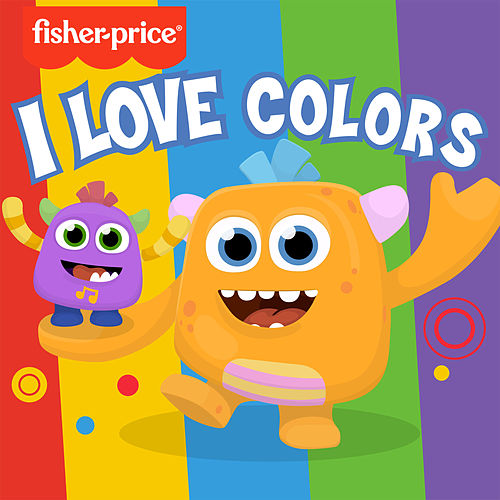 Fisher-Price Monsters - I Love Colors by The Monsters