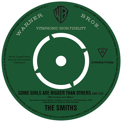 Some Girls Are Bigger Than Others (Live) by The Smiths