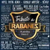 Latin Ska: Tributo a Rabanes, Vol. 2 by Various Artists