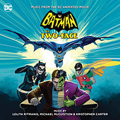 Batman vs. Two-Face (Music From The DC Animated Movie) by Various Artists