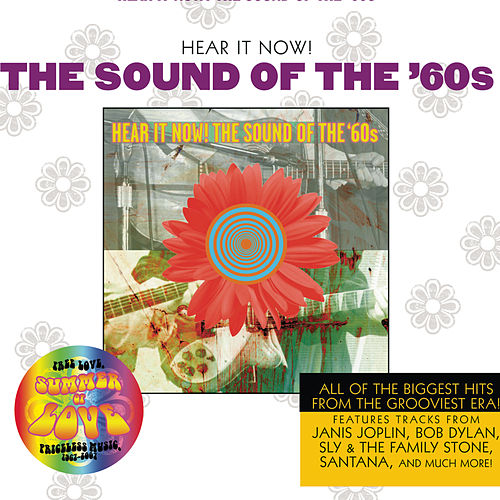 Play & Download Hear It Now! The Sound Of The Sixties by Various Artists | Napster