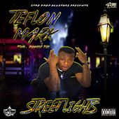 Street Lights (feat. Dougie Jay) by Teflon Mark