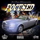 Focused (feat. Lame Genius & King Stevie D.) by Dougie Jay
