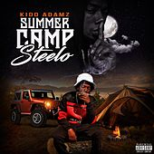 Summer Camp Steelo by Kidd Adamz
