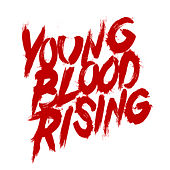 Young Blood Rising by Santa Cruz