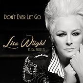 Don't Ever Let Go (Radio Single) by Lisa Wright
