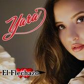 El Flechazo by Yara