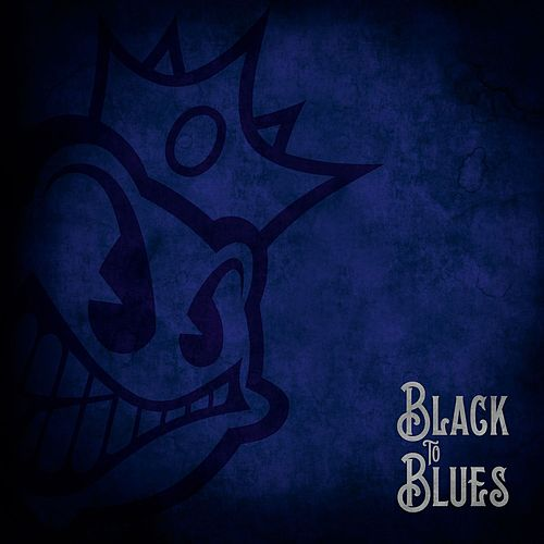 Black To Blues by Black Stone Cherry