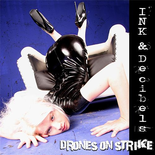 Drones on Strike by Ink