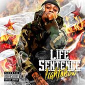 Life Sentence 1 by Lightshow