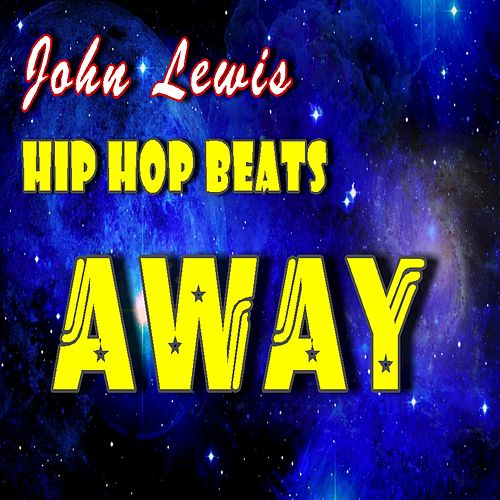Hip Hop Beats: Away by John Lewis