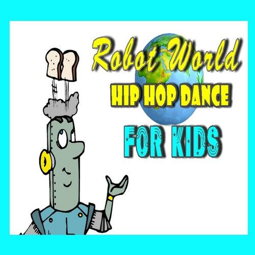 Robot World Hip Hop Dance for Kids de Mike Williams
