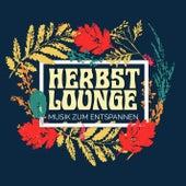 Herbst Lounge - Musik zum Entspannen by Various Artists